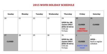 2015 WOFB HOLIDAY SCHEDULE